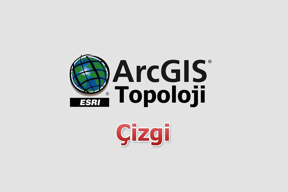 arcgis-topoloji-cizgi
